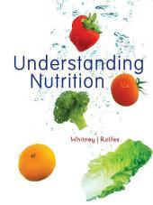Understanding Nutrition: Edition 12