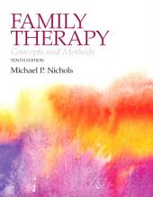Family Therapy: Concepts and Methods,, Edition 10