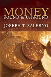 Money, Sound and Unsound