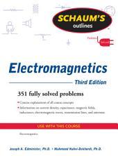 Schaum's Outline of Electromagnetics, Third Edition: Edition 3