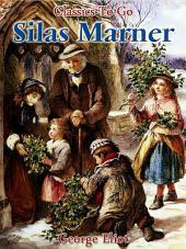 Silas Marner: Revised Edition of Original Version