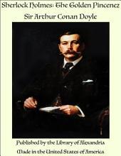 Sherlock Holmes: The Golden Pincenez
