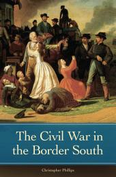 The Civil War in the Border South