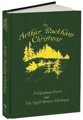 An Arthur Rackham Christmas: A Christmas Carol and the Night Before Christmas