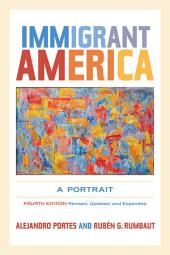 Immigrant America: A Portrait, Edition 4