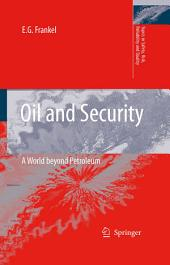 Oil and Security: A World beyond Petroleum