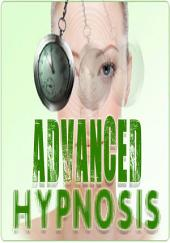 Advanced Hypnosis Begininers Training Guide