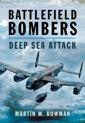 Battlefield Bombers: Deep Sea Attack