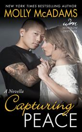 Capturing Peace: A Novella