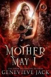 Mother May I