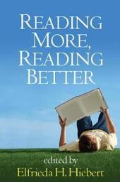 Reading More, Reading Better