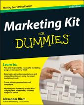Marketing Kit for Dummies: Edition 3