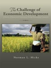 The Challenge of Economic Development: A Survey of Issues and Constraints Facing Developing Countries