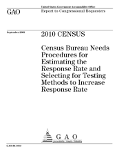 2010 Census: Census Bureau Needs Procedures for Estimating the Response Rate and Selecting for Testing Methods to Increase Response Rate