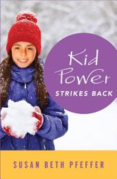 Kid Power Strikes Back