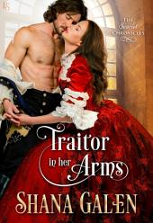 Traitor in Her Arms: A Scarlet Chronicles Novel