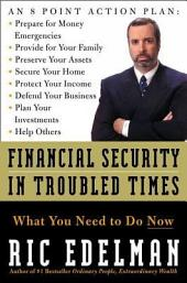 Financial Security in Troubled Times
