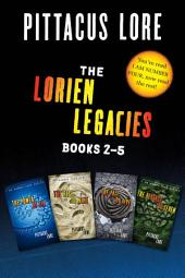 The Lorien Legacies: Books 2-5: The Power of Six, The Rise of Nine, The Fall of Five, The Revenge of Seven