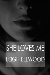 She Loves Me: A Collection of Lesbian Erotica