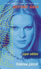 Super Edition: Before Gaia