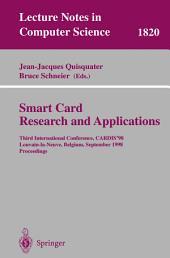 Smart Card. Research and Applications: Third International Conference, CARDIS'98 Louvain-la-Neuve, Belgium, September 14-16, 1998 Proceedings
