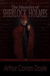 The Memoirs of Sherlock Holmes (Middleton Classics)