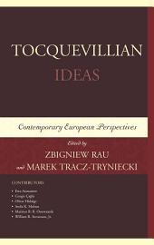 Tocquevillian Ideas: Contemporary European Perspectives