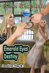 Emerald Eyes Destiny