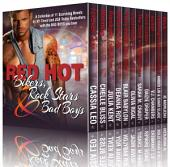 Red Hot Bikers, Rock Stars, and Bad Boys (11 Contemporary Romance Books by Bestselling Authors): A Contemporary Romance and Romantic Suspense Boxed Set