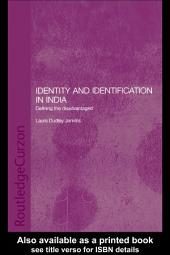 Identity and Identification in India: Defining the Disadvantaged