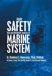 Apply Safety Risk and Reliability Analysis of Marine System