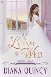 A License to Wed: Rebellious Brides