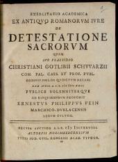 Exercitatio acad. ex antiquo Romanorum iure, de sacrorum detestatione: cum tab. aen