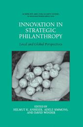 Innovation in Strategic Philanthropy: Local and Global Perspectives