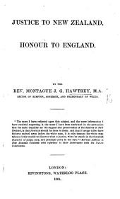 Justice to New Zealand, Honour to England