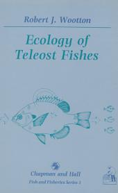 Ecology of Teleost Fishes