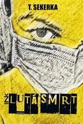 Žlutá smrt