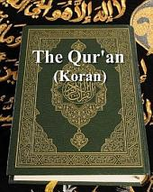 The Qur'an (Koran)