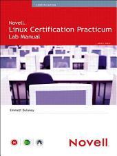 Novell Linux Certification Practicum Lab Manual