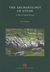 The Archaeology of Stone: A report for English Heritage