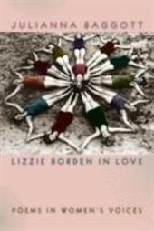 Lizzie Borden in Love: Poems in Women's Voices