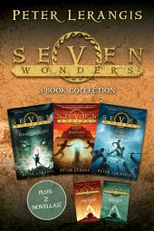 Seven Wonders 3-Book Collection: The Colossus Rises, Lost in Babylon, The Tomb of Shadows, The Select, The Orphan