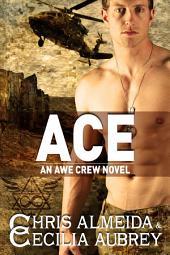 Ace: A.W.E. Crew #1