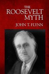 The Roosevelt Myth