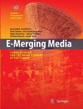 E-Merging Media: Communication and the Media Economy of the Future