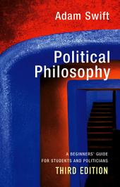 Political Philosophy: Edition 3