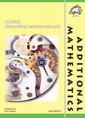 GCE O-level Additional Mathematics Demanding Learn-by-Example (Yellowreef)