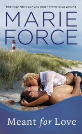 Meant for Love, Gansett Island Series, Book 10