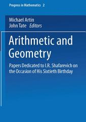 Arithmetic and Geometry: Papers Dedicated to I.R. Shafarevich on the Occasion of His Sixtieth Birthday. Volume II: Geometry
