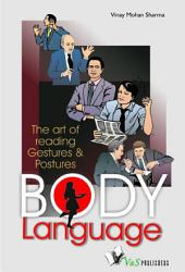 Body Language: The art of reading geasture & postures